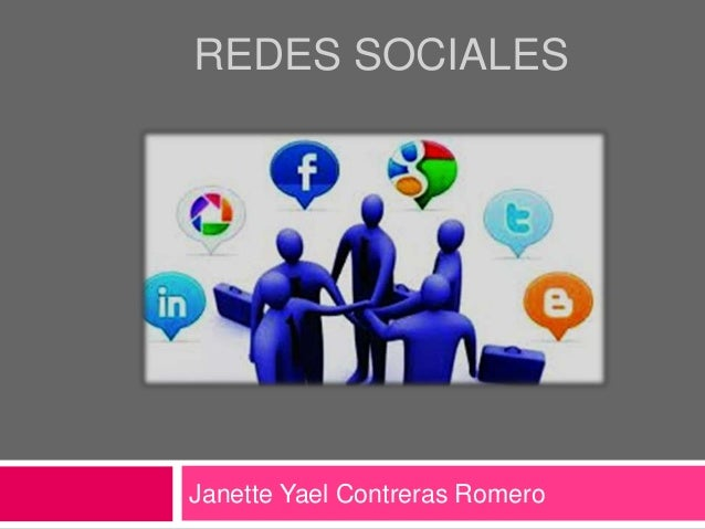REDES SOCIALES Janette Yael Contreras Romero