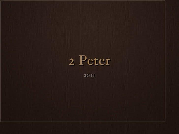 2 Peter  2011