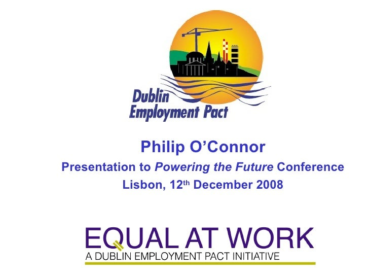 <ul><li>Philip O'Connor </li></ul><ul><li>Presentation to  Powering the Future  Conference </li></ul><ul><li>Lisbon, 12 th...