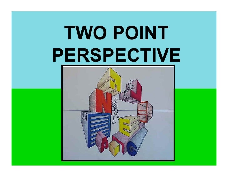 TWO POINTPERSPECTIVE