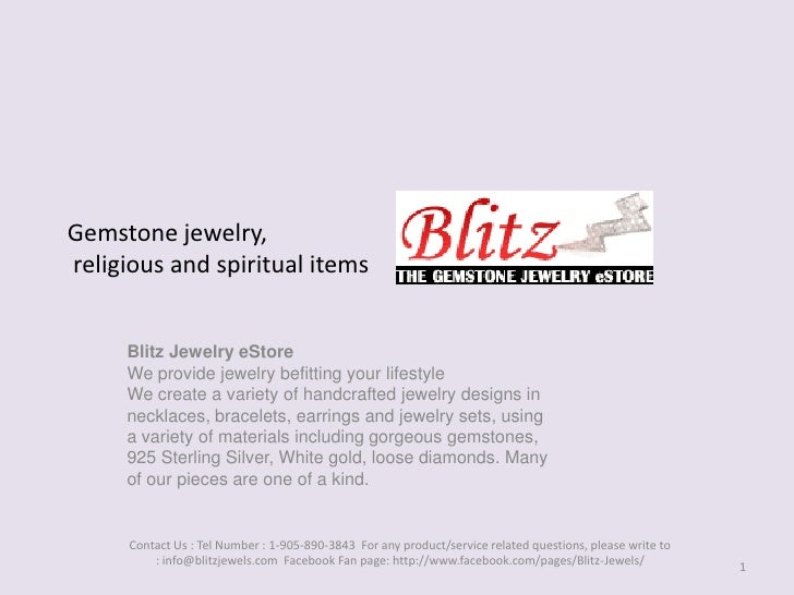 Gemstone jewelry, religious and spiritual items<br />Blitz Jewelry eStoreWe provide jewelry befitting your lifestyleWe cre...