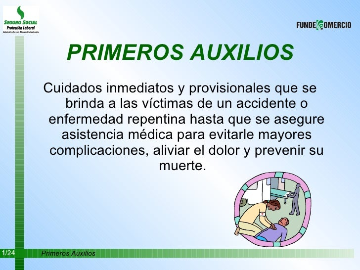 PRIMEROS AUXILIOS <ul><li>Cuidados inmediatos y provisionales que se brinda a las víctimas de un accidente o enfermedad re...