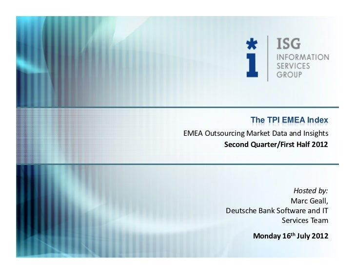 The TPI EMEA IndexEMEA Outsourcing Market Data and Insights          Second Quarter/First Half 2012                       ...