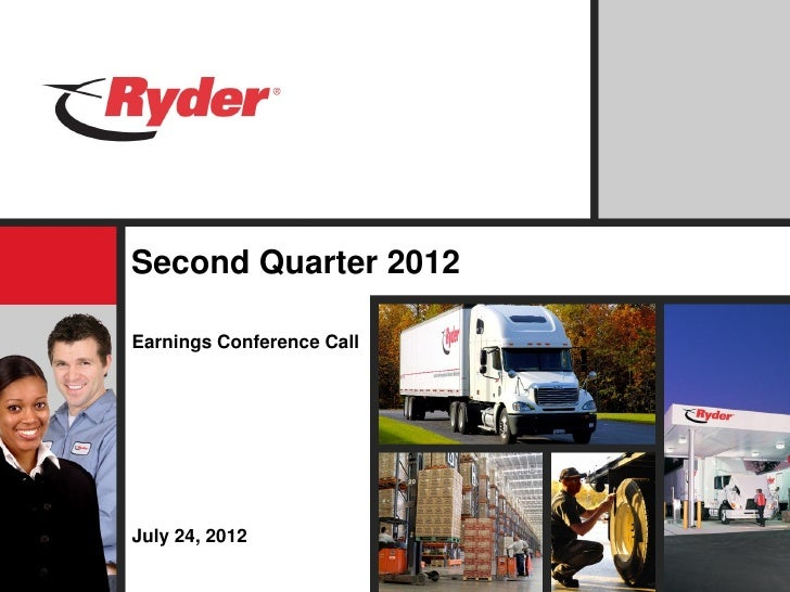 Second Quarter 2012Earnings Conference CallJuly 24, 2012