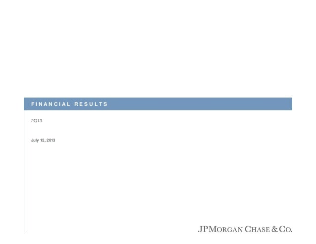 FINANCIAL RESULTS 2Q13  July 12, 2013