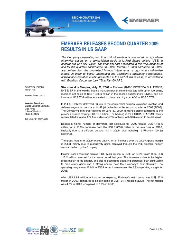 SECOND QUARTER 2009                                   RESULTS IN US GAAP                          EMBRAER RELEASES SECOND ...