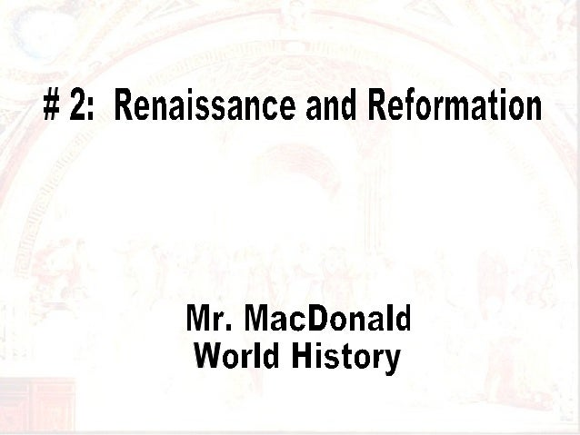 # 2 Renaissance and Reformation