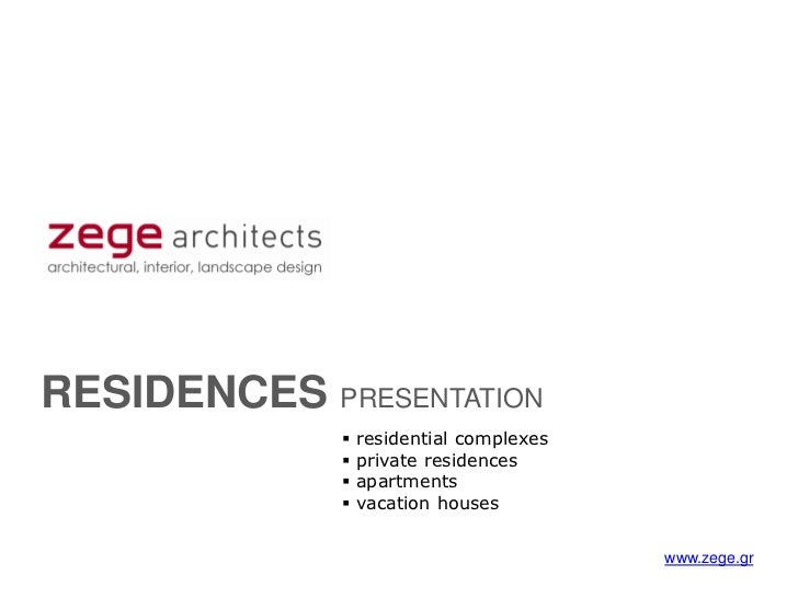 RESIDENCES PRESENTATION                residential complexes                private residences                apartment...