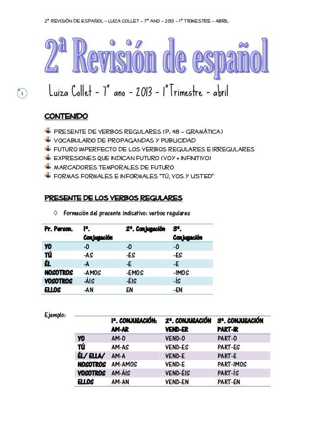 2º Revisión de Español - Luiza Collet – 7º ano – 2013 – 1º Trimestre – Abril  1  Luiza Collet – 7º ano – 2013 – 1ºTrimestr...