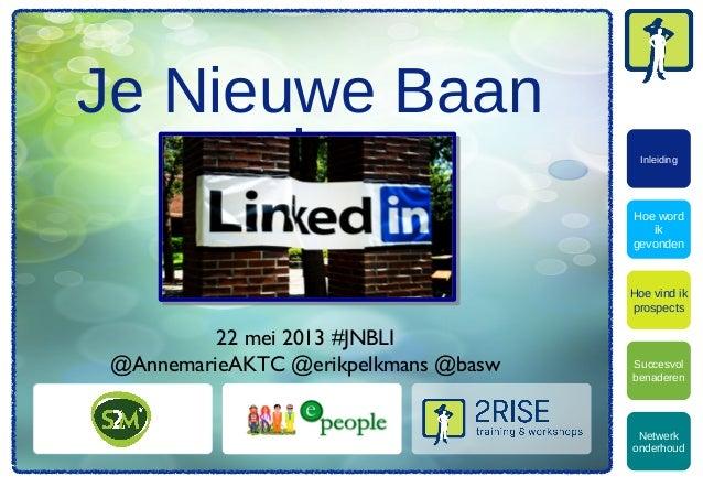 """""""Je Nieuwe Baan via LinkedIn"""""""