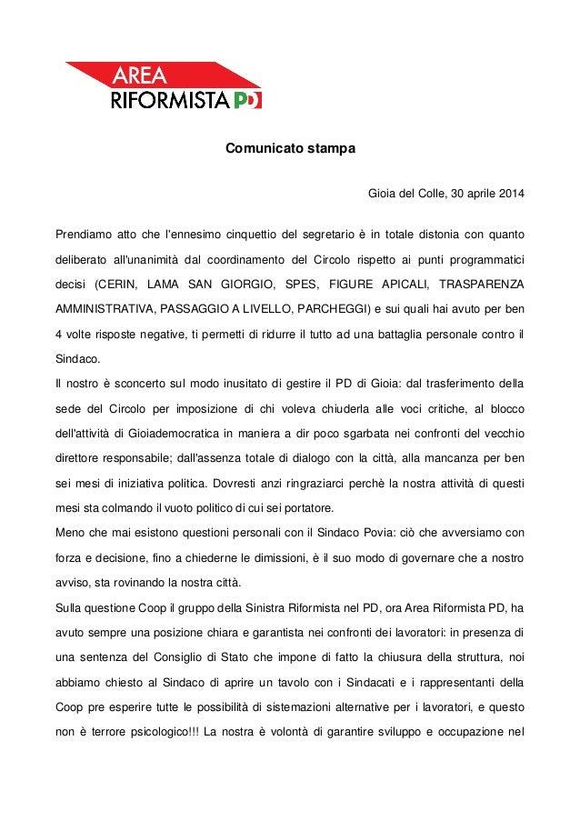 Comunicato stampa Gioia del Colle, 30 aprile 2014 Prendiamo atto che l'ennesimo cinquettio del segretario è in totale dist...