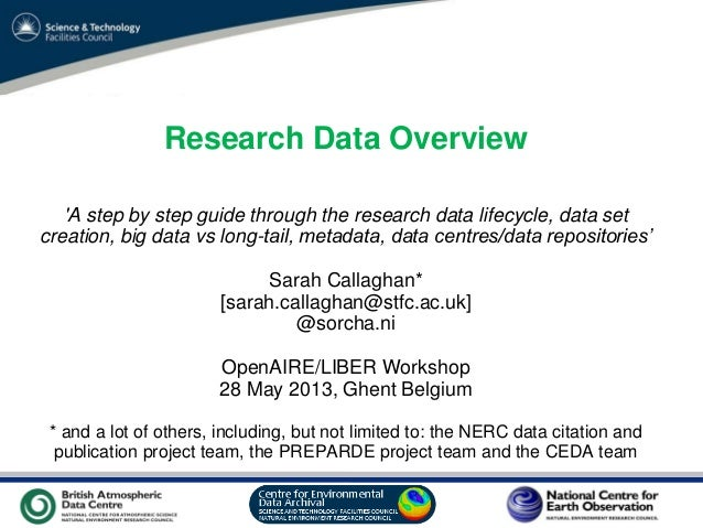 Research Data Overview 'A step by step guide through the research data lifecycle, data set creation, big data vs long-tail...