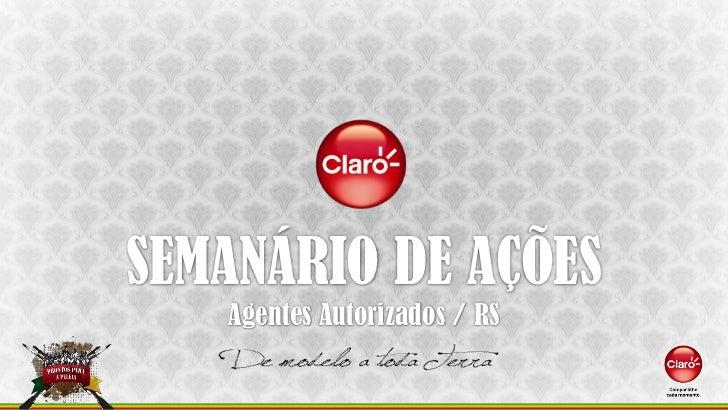 SEMANÁRIO DE AÇÕES   Agentes Autorizados / RS