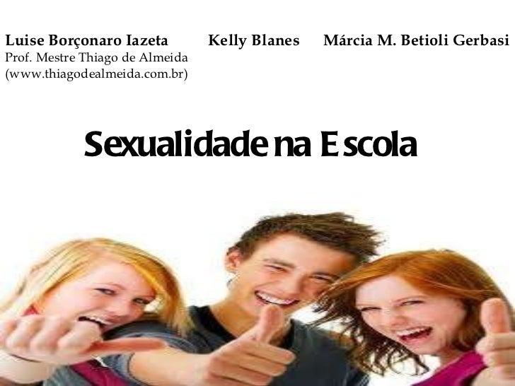 Como ensinar os conceitos de Sexo e de Sexualidade na escola?
