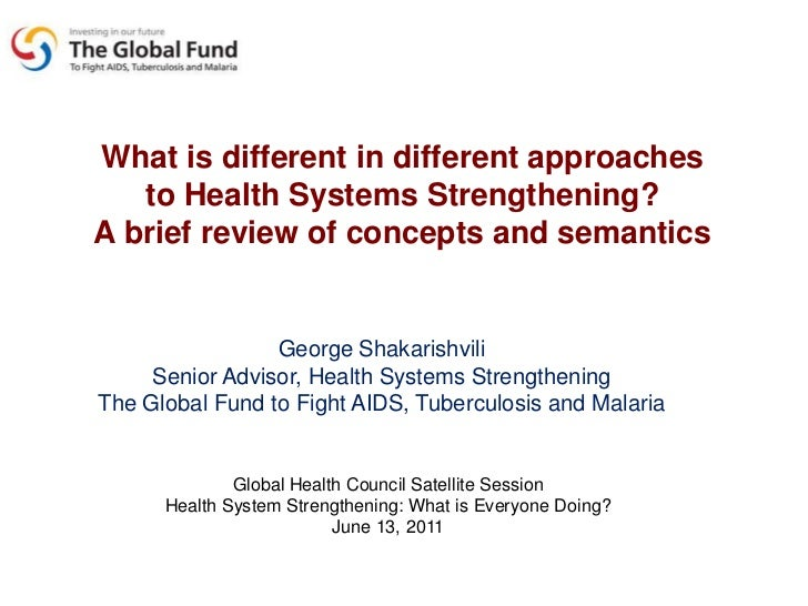 Whatisdifferent in differentapproaches<br />to HealthSystemsStrengthening? <br />A briefreview of concepts and semantics<b...