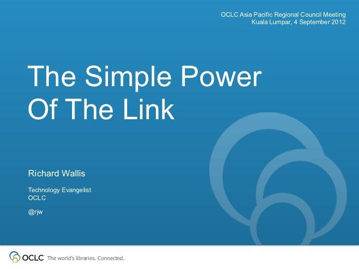 OCLC Asia Pacific Regional Council Meeting                                                    Kuala Lumpar, 4 September 20...