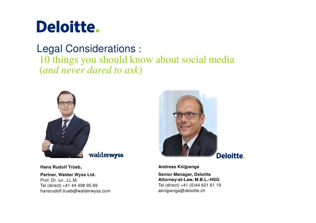 Legal Considerations :10 things you should know about social media(and never dared to ask)Hans Rudolf Trüeb,              ...