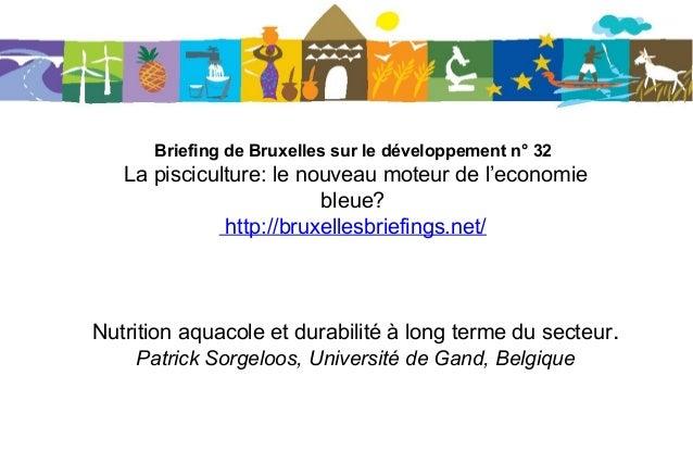 Briefing de Bruxelles sur le développement n° 32 La pisciculture: le nouveau moteur de l'economie bleue? http://bruxellesb...