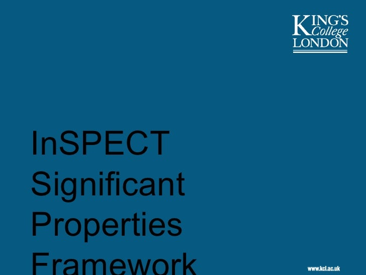 InSPECT Significant Properties Framework (SPs part 2), by Stephen Grace and Gareth Knight