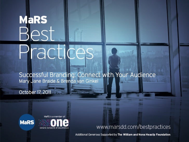 What's Your Story? Branding your start-up to connect with your target - MaRS Best Practices