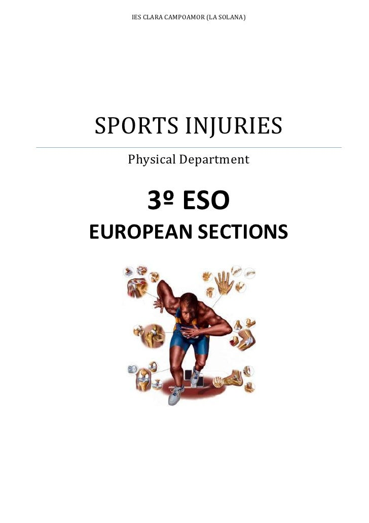 "IES CLARA CAMPOAMOR (LA SOLANA)SPORTS INJURIESPhysical Department3º ESOEUROPEAN SECTIONS<br />Index TOC o ""1-3"" h z u 1.In..."