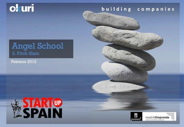Startup Spain Angel School 2 - 2 - 22 marzo