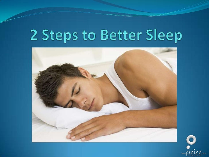 2 Steps to Better Sleep