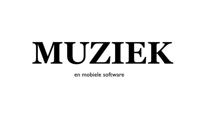 MUZIEK en mobiele software
