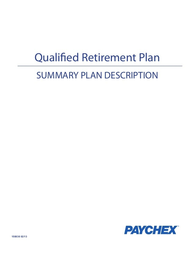 Qualified Retirement Plan SUMMARY PLAN DESCRIPTION  150838 02/13