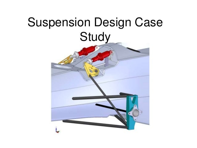 Suspension Design casestudy