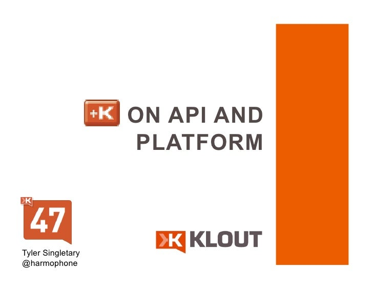 Business of APIs Conference 2011 - Klout