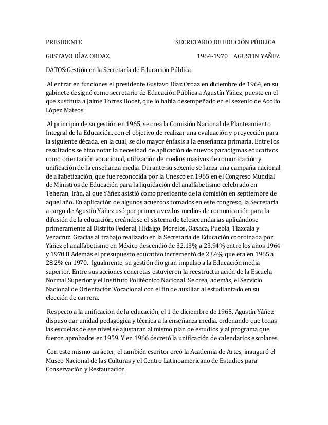PRESIDENTE                                      SECRETARIO DE EDUCIÓN PÚBLICAGUSTAVO DÍAZ ORDAZ                           ...