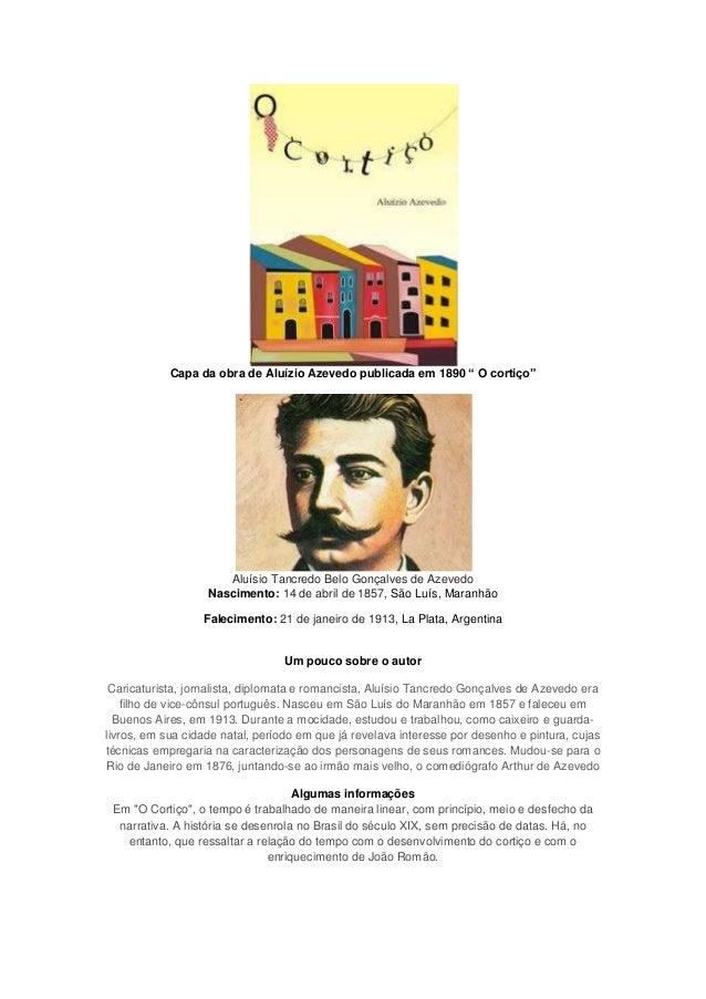 """Capa da obra de Aluízio Azevedo publicada em 1890 """" O cortiço"""" Aluísio Tancredo Belo Gonçalves de Azevedo Nascimento: 14 d..."""