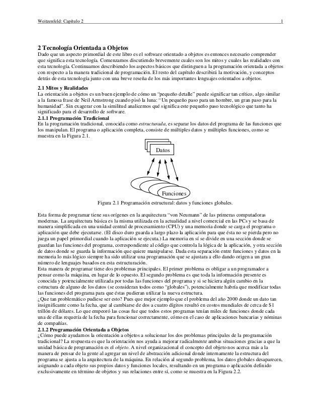 Weitzenfeld: Capítulo 2  1  2 Tecnología Orientada a Objetos Dado que un aspecto primordial de este libro es el software o...