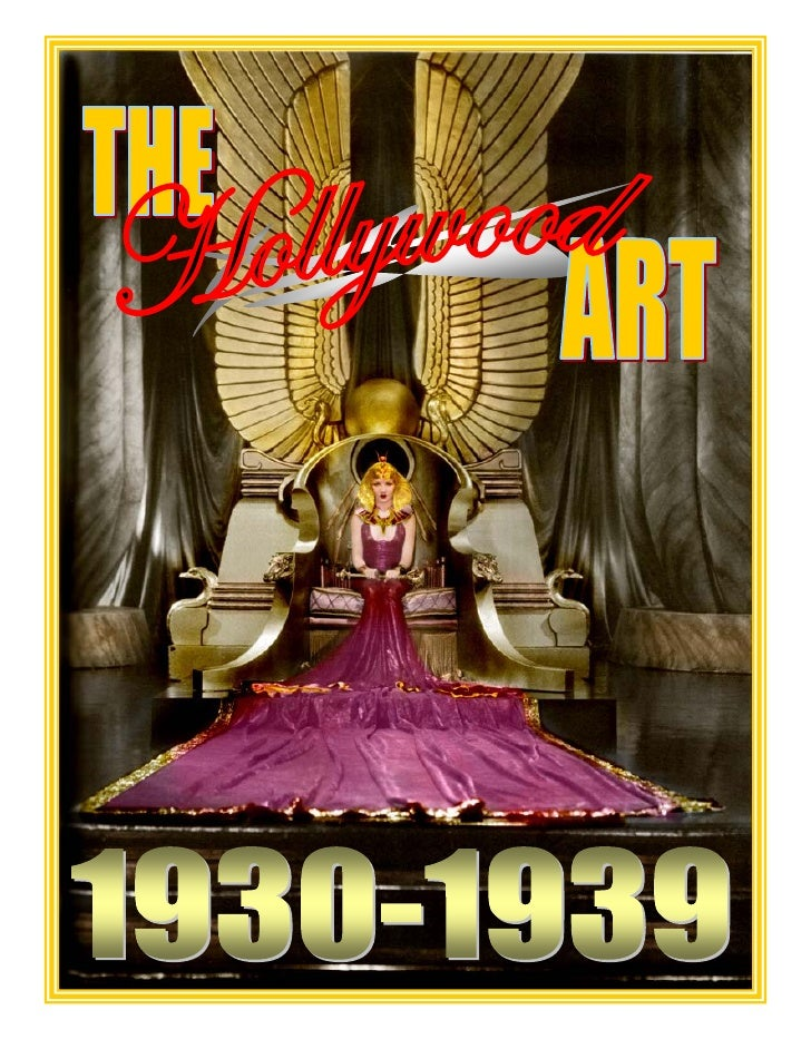 2) The Hollywood Art   1930 1939 Part One