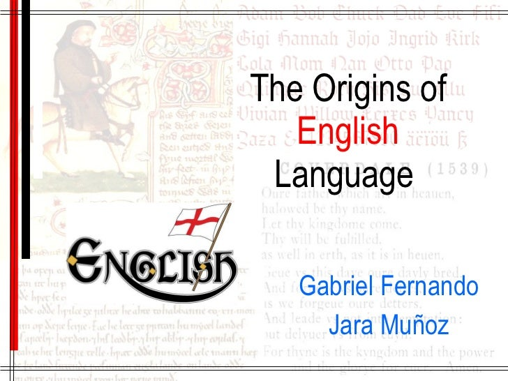 2 the origins of english language