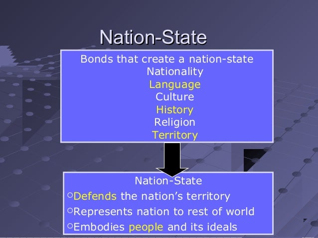 nation state essay The nation state as the general form of state organisation is a product of the last 100 years before then, most of the world was ruled by empires, whether colonial.