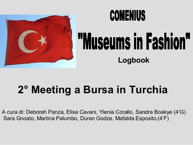 Comenius Museums in Fashion - Power Point 2th meeting in Turkey 2012