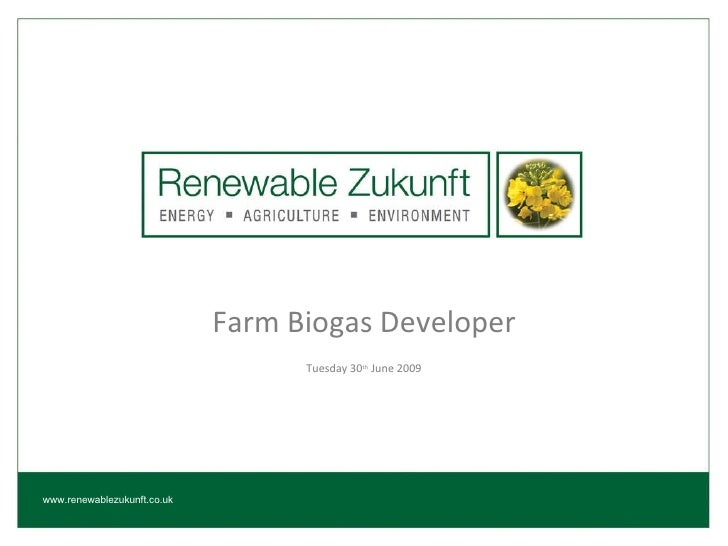 Farm Biogas Developer Tuesday 30 th  June 2009