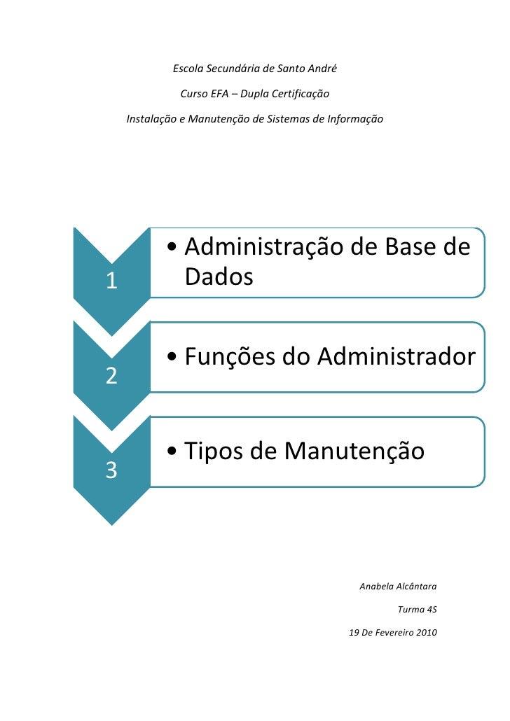 Escola Secundária de Santo André                Curso EFA – Dupla Certificação      Instalação e Manutenção de Sistemas de...