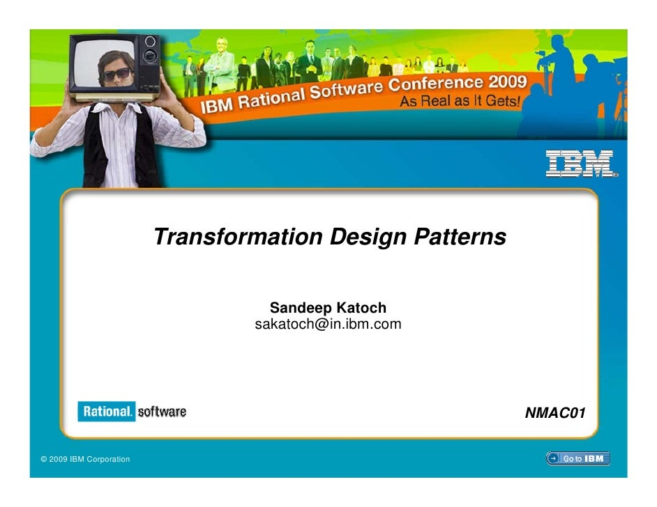 Transformation Design Patterns                                     Sandeep Katoch                                  sakatoc...