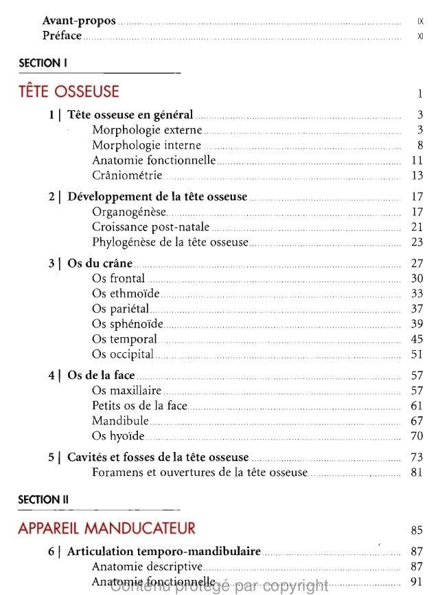 Avant-propos . Preface  IX   .  XI   SECTION I ,.  TETE OSSEUSE  1   1 I Tete osseuse en general Morphologie externe . Mor...