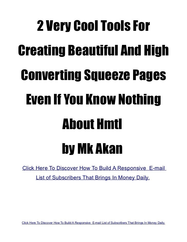2 Very Cool Tools ForCreating Beautiful And HighConverting Squeeze Pages  Even If You Know Nothing                        ...