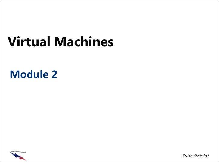 Virtual MachinesModule 2