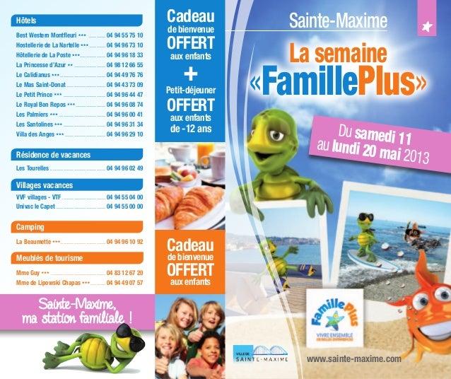 Dusamedi 11aulundi 20 mai 2013HôtelsBest Western Montfleuri ............ 04 94 55 75 10Hostellerie de La Nartelle ...........