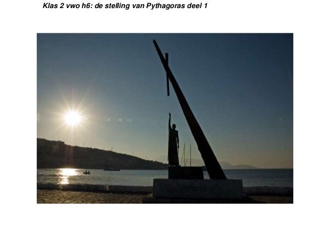 Klas 2 vwo h6: de stelling van Pythagoras deel 1