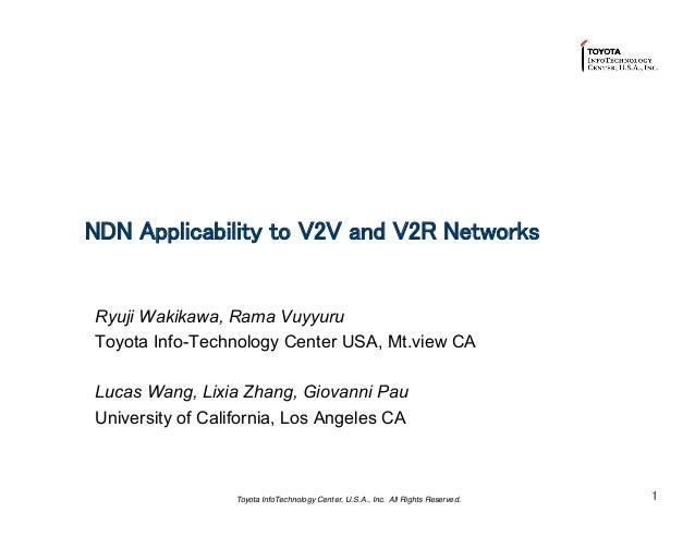 CCNxCon2012: Session 3: NDN Applicability to V2V and V2R Networks
