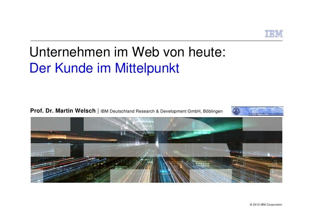 Unternehmen im Web von heute: Der Kunde im Mittelpunkt