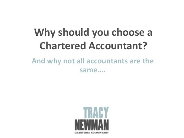 Why should you choose a Chartered Accountant? And why not all accountants are the same….