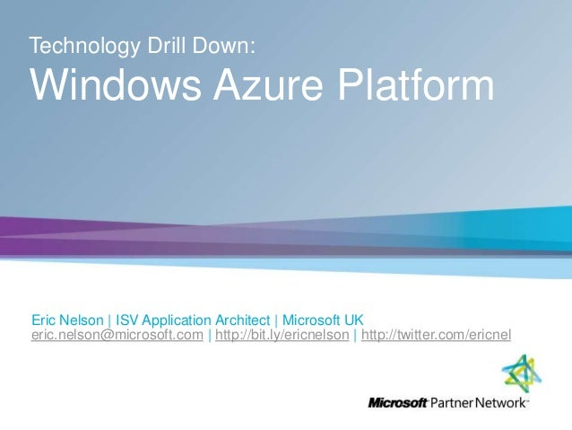 Windows Azure Platform in 30mins by ericnel
